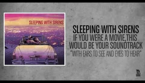 Download Music Sleeping With Sirens - With Ears To See And Eyes To Hear (Acoustic Version)