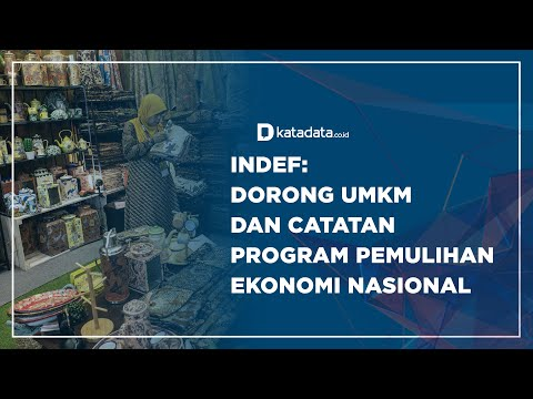 INDEF: Dorong UMKM dan Catatan Program Pemulihan Ekonomi Nasional | Katadata Indonesia