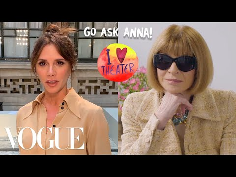 Anna Wintour Answers Questions From Victoria Beckham, Camille Rowe and More   Go Ask Anna