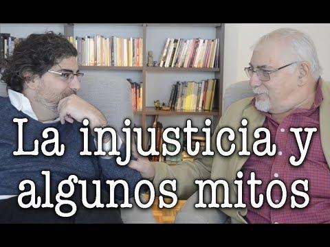 Jorge y Demian Bucay - Sobre la injusticia y algunos mitos