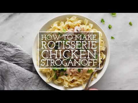 Rotisserie Chicken Stroganoff