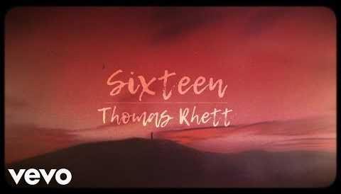 Download Music Thomas Rhett - Sixteen