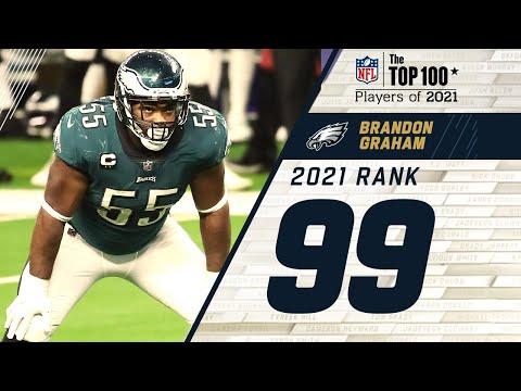 #99: Brandon Graham (DE, Eagles) | Top 100 Players of 2021