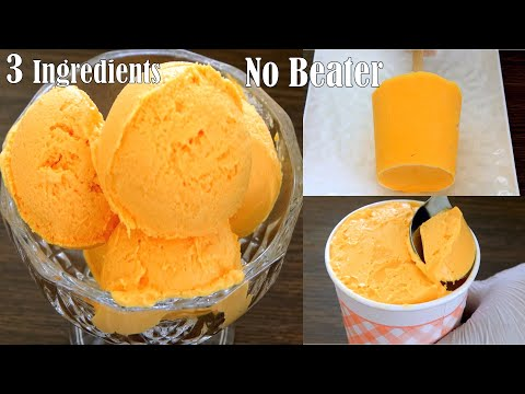 3 in 1 Mango Ice cream recipe in Blender   Mango Cup ice cream   Mango Popsicle