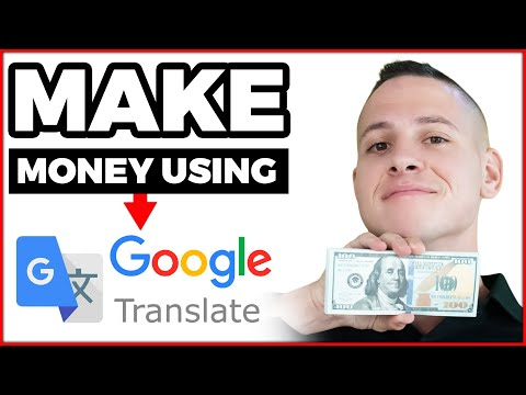 Earn $500 Daily From GOOGLE Translate (How To Make Money Online!)