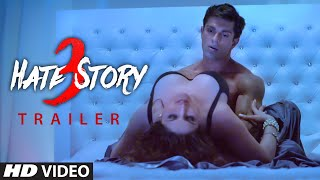 'Hate Story 3' Official Trailer , Zareen Khan, Sharman Joshi, Daisy Shah, Karan Singh , T Series