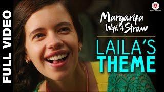 Laila's Theme Margarita With A Straw , Mikey Mccleary , Kalki Koechlin & Revathi