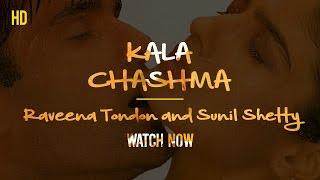 Kala Chashma , Ravina Tondon And Suniel Shetty , Must Watch