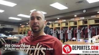 Oliver Perez en el Día de las Madres desde Grandes Ligas