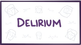 Delirium Explained