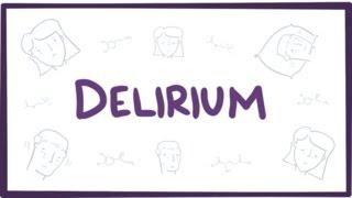 Delirium Explained