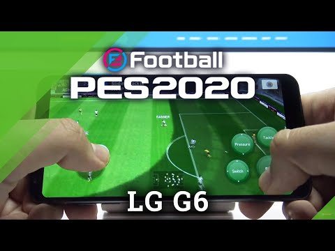 PES Mobile 2020 on LG G6 - Gameplay Test