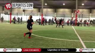 Legendary vs. Chivitas Liga 5 de Mayo