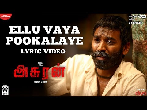 Asuran – Ellu Vaya Song Lyrics