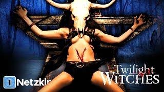 Twilight Witches (ganze Horrorfilme auf Deutsch anschauen in voller Länge, komplette Filme Deutsch)