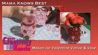 Mason Jar Valentine Votive & Vase