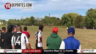 Deportivo Maya vs. La Familia Liga 5 de Mayo