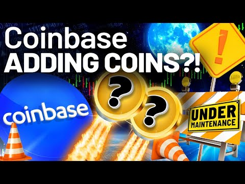 Coinbase's BIG Maintenance? ALTCOIN Additions SOON!?