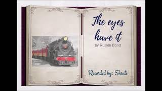 The Eyes Have It By Ruskin Bond