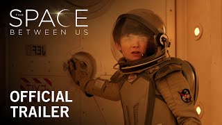 Trailer The Space between us|Titta hel film