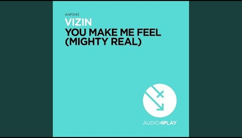 Download Music You Make Me Feel (Mighty Real) (Taito Tikaro Ibiza Remix)