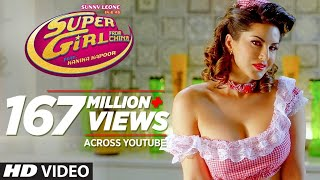 Super Girl From China Video Song , Kanika Kapoor Feat Sunny Leone Mika Singh , T Series