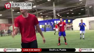 Devil's vs. Puebla Liga 5 de Mayo Soccer League