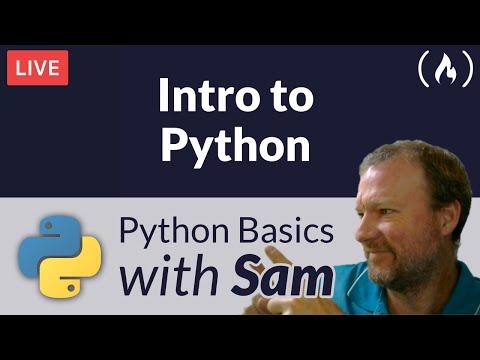 Intro to Python Livestream - Python Basics with Sam