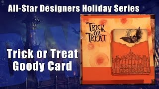 All-Star Designers Holiday Series: Trick or Treat Goody Card
