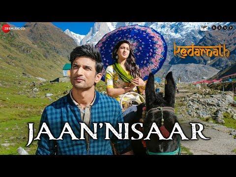 Jaan 'Nisaar Song Lyrics-Kedarnath 2019