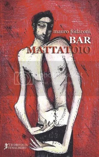 Bar Mattatoio - Mauro Fodaroni