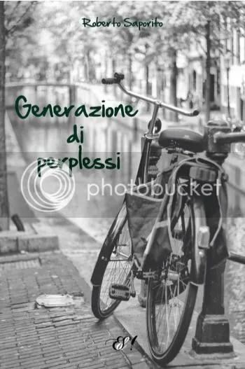 Generazione di perplessi - Roberto Saporito