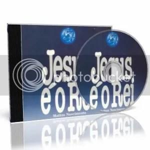 https://i1.wp.com/i309.photobucket.com/albums/kk365/BlessedGospel/LETRA-M/MATTOSNASCIMENTO-JESUSEOREI.jpg