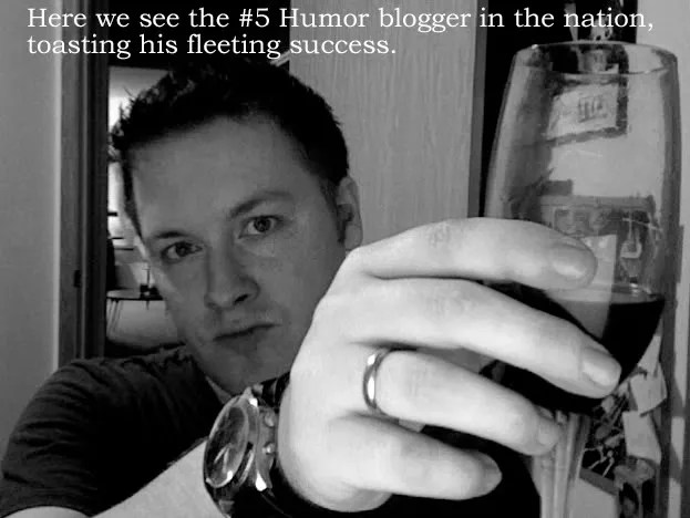 #5 Humor Blogger In The Nation.