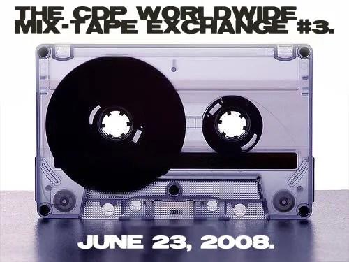 CDPWorldwide Mix-Tape Trade #3.