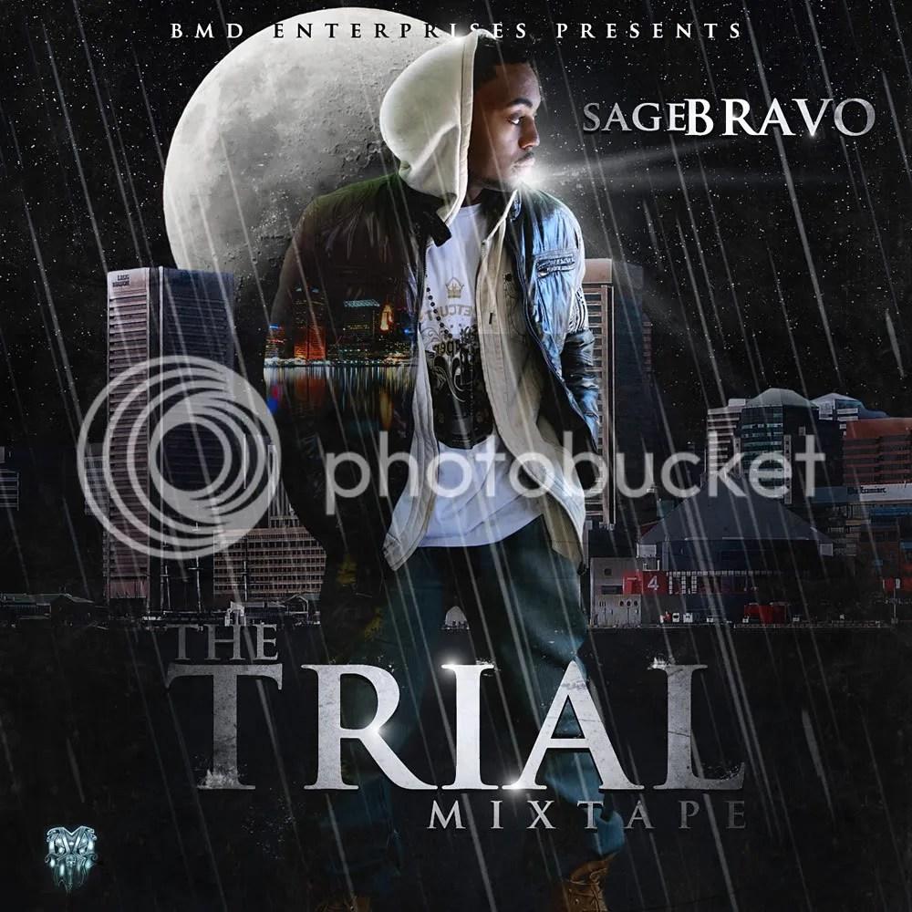 the trial mixtape cover - sage bravo