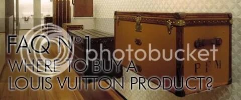 FAQ N°1: Where to Buy a Louis Vuitton Product?