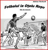 """Cartea """"Fotbalul la Oţelu Roşu - File de istorie"""""""