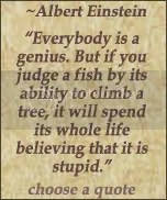Everybody is a genius. Einstein quote at DailyLearners.com