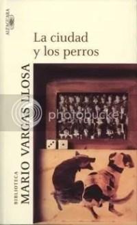 La Ciudad y los Perros – Vargas LLosa