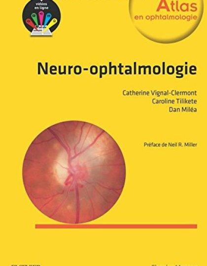 Neuro-ophtalmologie 2e édition