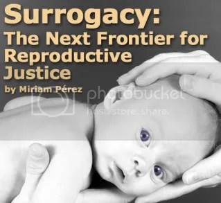 Photo of baby with big eyes and hands on it's head. Title reads: Surrogacy: The Next Frontier for Reproductive Justice