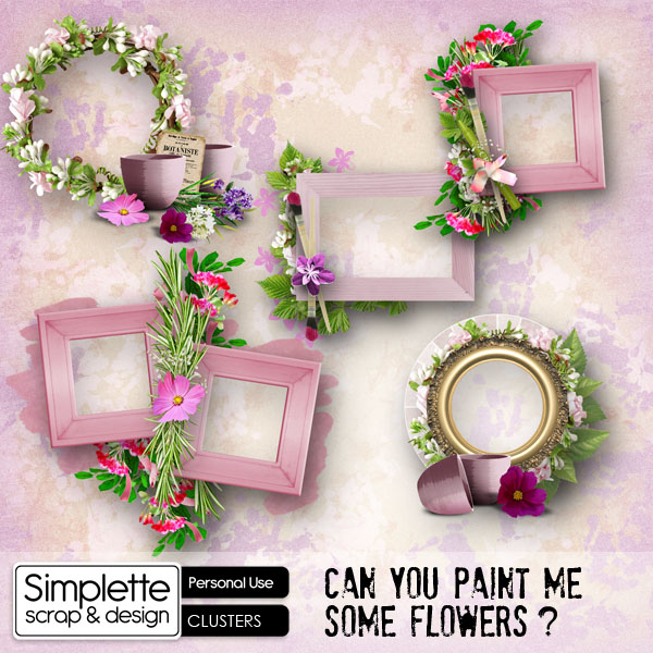 can you paint me some flowers kit by simplette scrap and design pack clusters