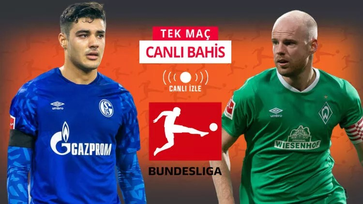 Schalke makûs gidişe Bremen karşısında dur diyebilecek mi? iddaa'da galibiyetlerine... 1
