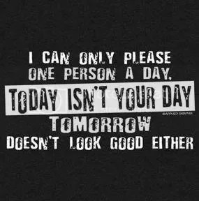 today is not your day