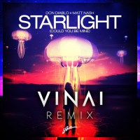 Free Download: Don Diablo & Matt Nash - Starlight (Could You Be Mine)(Vinai Remix)
