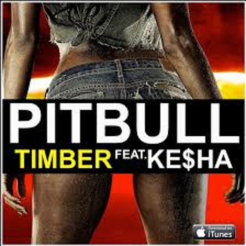 Timber - Pitbull (ft. Ke$ha)