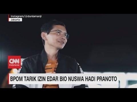 BPOM Tarik Izin Edar Bio Nuswa Hadi Pranoto