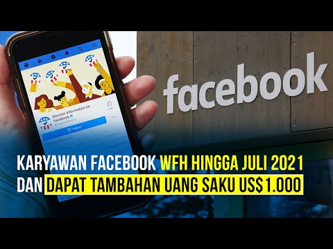Facebook Izinkan Karyawan WFH & Beri Tambahan Uang Saku