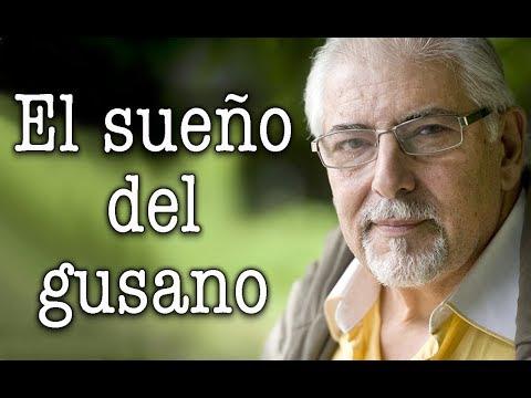 Jorge Bucay - El sueño del GUSANO
